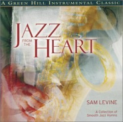 Jazz From The Heart (Green Hill Version)