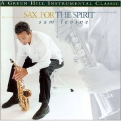 Sax For The Spirit (Green Hill Version)
